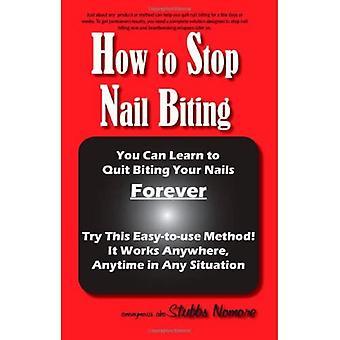 Kuinka lopettaa kynsien pureminen