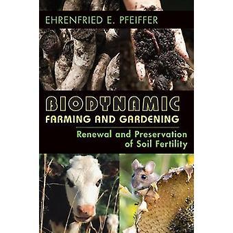 Biodynamische Landwirtschaft und Gartenerneuerung und Erhaltung der Bodenfruchtbarkeit