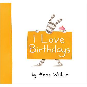 Jag älskar födelsedagar av Anna Walker