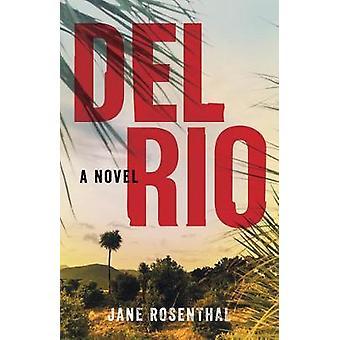 Del Rio A Novel