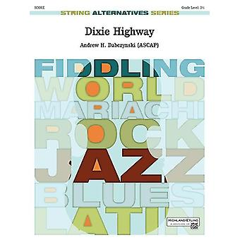 Dixie Highway (string orch score/parts)