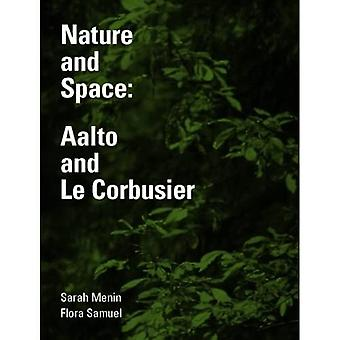 Nature and Space: Aalto and Le Corbusier