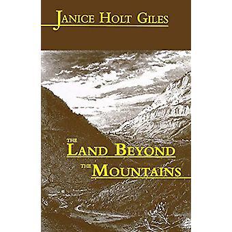 La terre au-delà des montagnes par Janice Holt Giles - 9780813108483 Bo