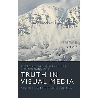 Truth in Visual Media