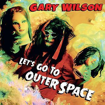 Wilson * Gary - låt oss gå till yttre rymden [CD] USA import