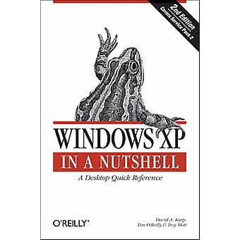 Windows XP in a Nutshell (2nd Revised edition) by David Karp - Tim O'