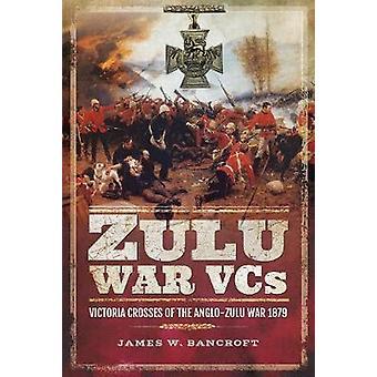 Zulu krig VCs - Victoria korsningar av Zulukriget 1879 av Zulu krig
