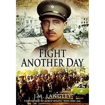 Vechten een andere dag door J. M. Langley - 9781781592533 boek
