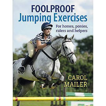 Exercices de sauts infaillibles - pour chevaux - poneys - Riders et aides