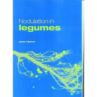 Nodulation in Legumes by Janet I. Sprent - 9781842460139 Book