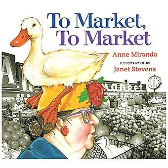 To Market, to Market [Illustrated]