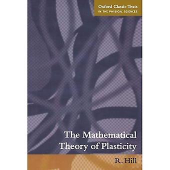 A teoria matemática da plasticidade (Oxford textos clássicos nas ciências físicas)