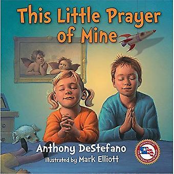 Dit kleine gebed van mij