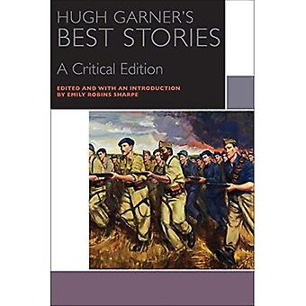Hugh Garner de beste verhalen: een kritische uitgave (Canadese literatuur-collectie)