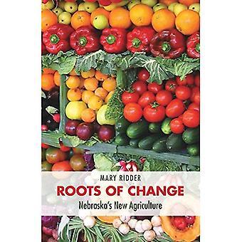 Wurzeln des Wandels: Nebraska Territorium neue Landwirtschaft (unsere nachhaltige Zukunft)
