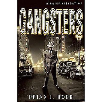 Une brève histoire de Gangsters (bref historique)