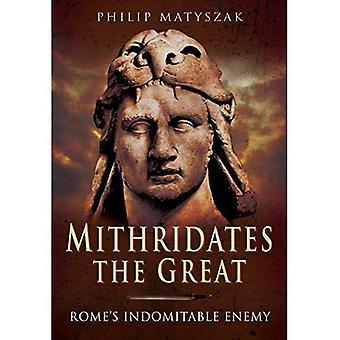 Mithridates stort: Roms okuvlig fiende
