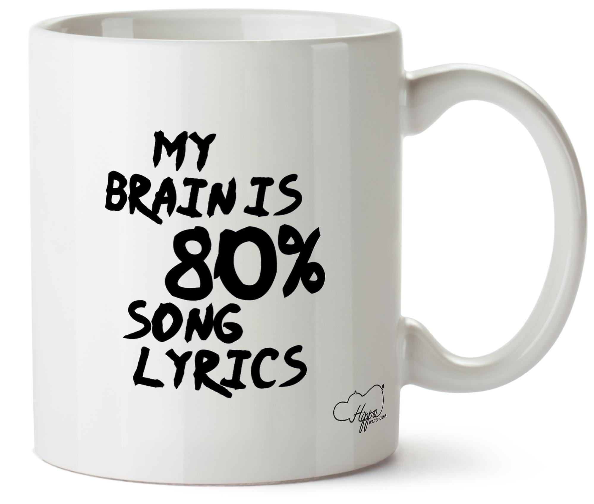 Hippowarehouse, мой мозг находится 80% песен напечатаны Кубка керамическая кружка 10oz