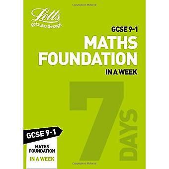 Grade 9-1 GCSE Maths Foundation In a Week - GCSE Grade 9-1 (Letts GCSE