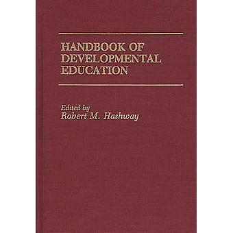 Handbook of Developmental Education door Hashway & Robert M.
