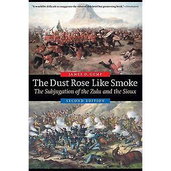 Støv Rose lignende røg Undertvingelsen af Zulu og Sioux anden udgave anden udgave nye af Gump & James O