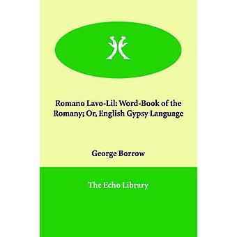 Romano LavoLil WordBook Romany eller engelska Gypsy språket av låna & George