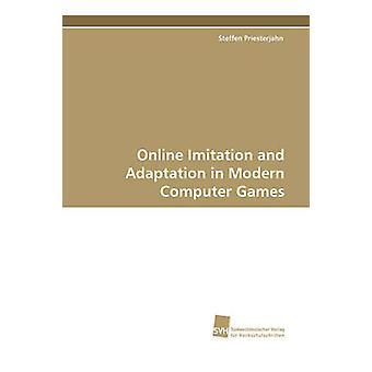 Online Imitation and Adaptation in Modern Computer Games by Priesterjahn & Steffen