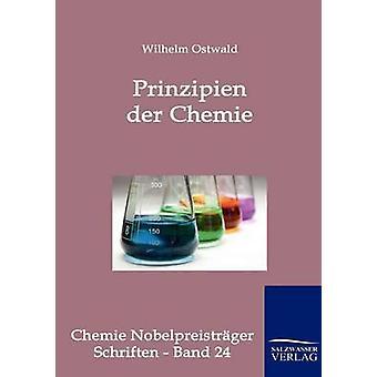 Prinzipien der Chemie Ostwald & Wilhelm