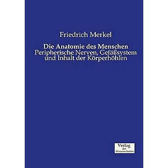 Die Anatomie des Menschen by Merkel & Friedrich