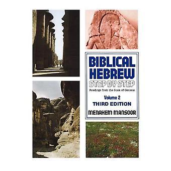 Biblisches Hebräisch: Schritt / Schritt 2 (biblisches Hebräisch Schritt für Schritt)