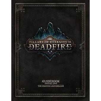Pillars Of Eternity Guidebook - Volume Two - The Deadfire Archipelago b