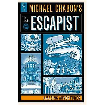 Michael Chabon's The Escapists - Amazing Adventures by Michael Chabon