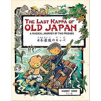 Last Kappa of Old Japan Bilingual English and Japanese Edition - A Mag