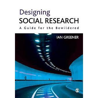 Projetando pesquisa social por Ian Greener