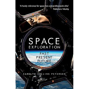 Space Exploration by Carolyn Collins Petersen