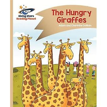 Reading Planet  The Hungry Giraffes  Gold Comet Street Ki by Adam Guillain