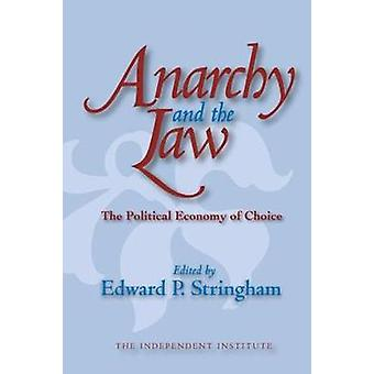 Anarchy and the Law door Edward P. Stringham