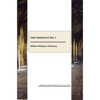 The Virginians vol. I by Thackeray & William Makepeace