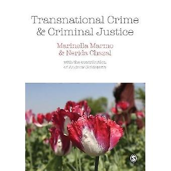 Transnational Crime and Criminal Justice by Marmo & Marinella