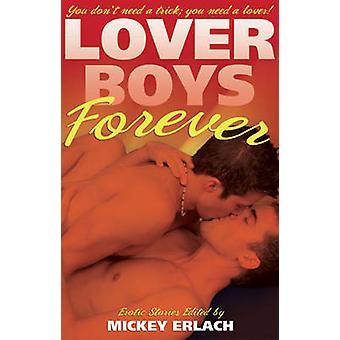 Lover Boys Forever by Erlach & Mickey