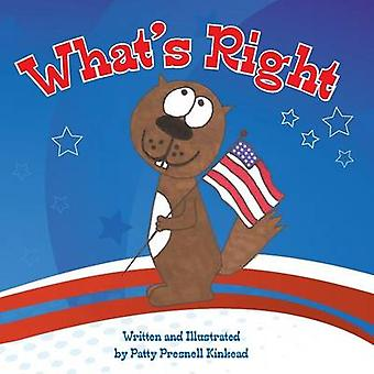 Whats Right by Kinkead & Patty Presnell
