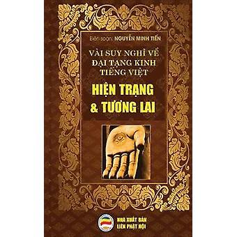 Vi suy ngh v i Tng Kinh Ting Vit  Hin trng v Tng lai Bn in nm 2017 by Minh Tin & Nguyn