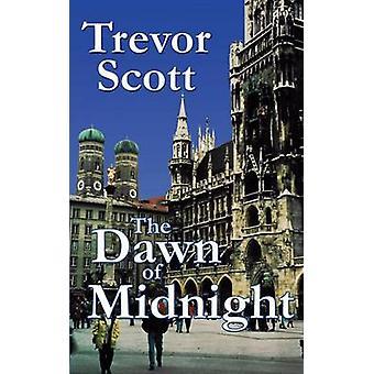 The Dawn of Midnight by Scott & Trevor