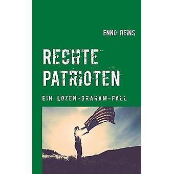 Rechte Patrioten by Reins & Enno