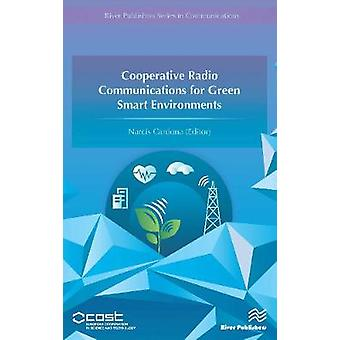 Cooperative Radio Communications for Green Smart Environments by Cardona & Narcis