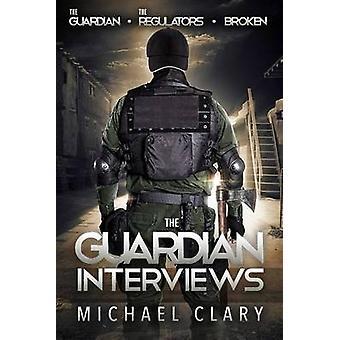 The Guardian Interviews - The Guardian - the Regulators - Broken by Mi