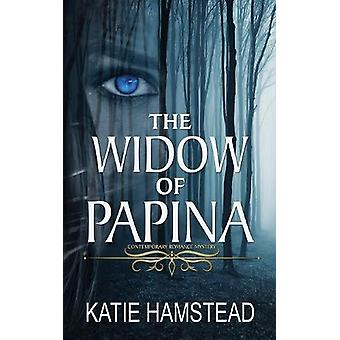 The Widow of Papina by Katie Hamstead - 9781682916285 Book