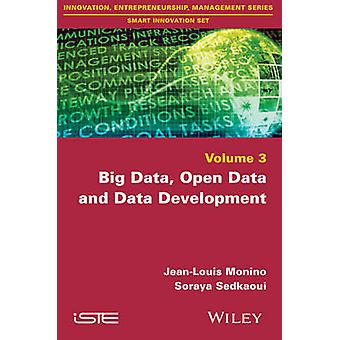 Big Data - Open Data and Data Development by Jean-Louis Monino - Sora