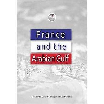 France and the Arabian Gulf by Emirates Center for Strategic Studies