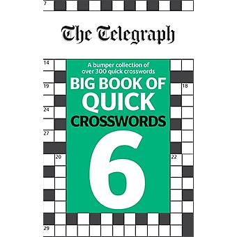 The Telegraph Big Book of Quick Crosswords 6